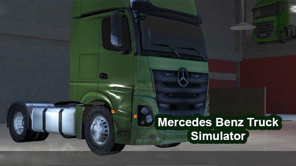 Mercedes Benz Truck Simulator apk mod