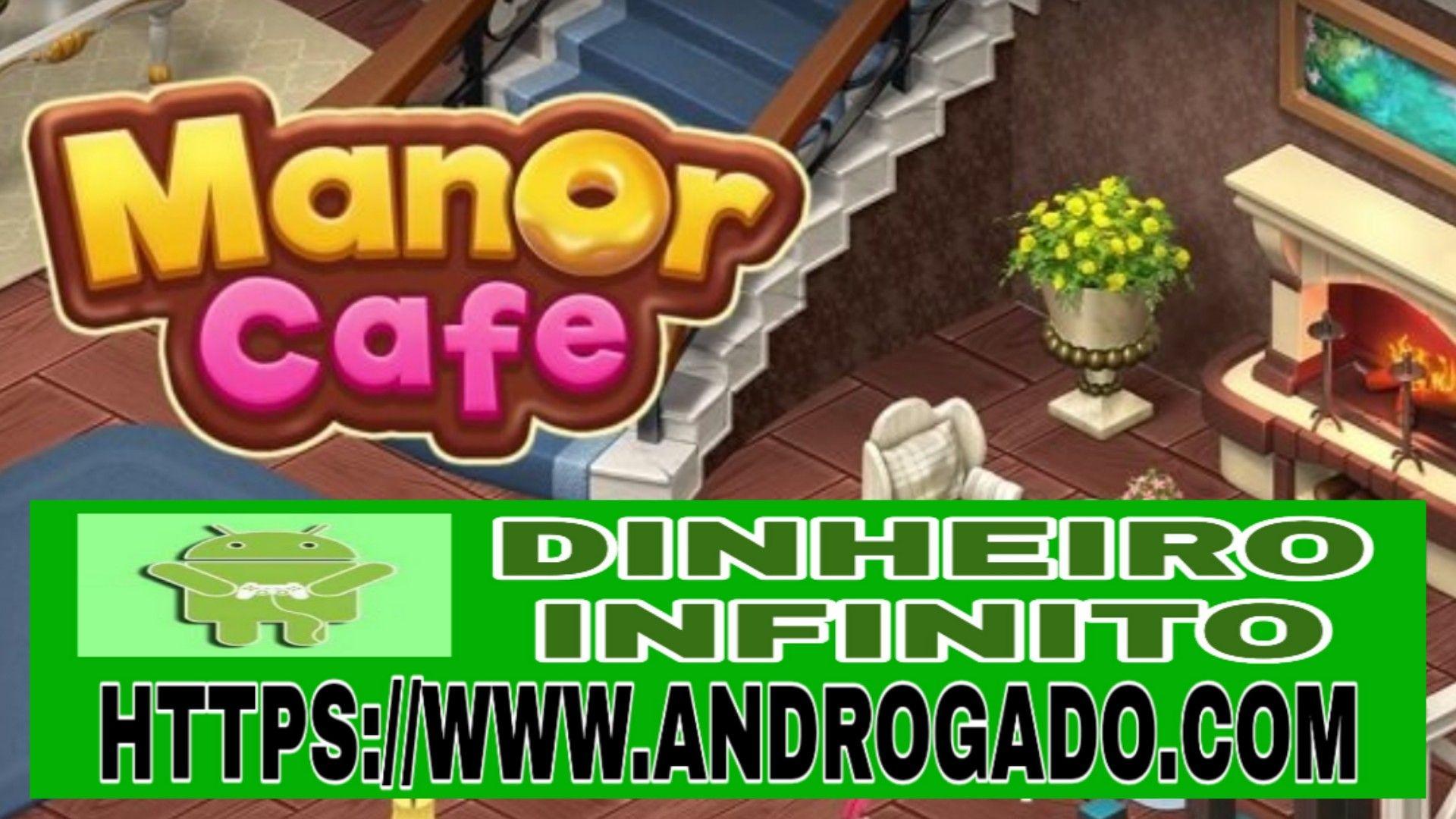 Manor Cafe v1.74.11 Apk Mod – Dinheiro Infinito